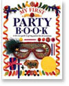 My First Party Book